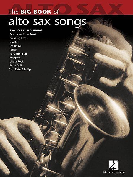 Big Book of Alto Sax Songs Sheet Music