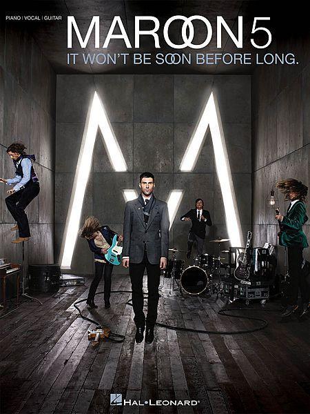 Maroon 5 - It Won't Be Soon Before Long Sheet Music
