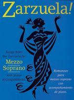 Zarzuela! Mezzo Soprano Sheet Music