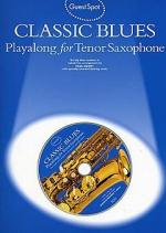 Guest Spot: Classic Blues Playalong For Tenor Saxophone Sheet Music