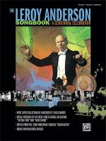 The Leroy Anderson Songbook -- A Centennial Celebration Sheet Music