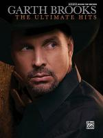 Garth Brooks -- The Ultimate Hits Sheet Music