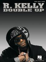 R. Kelly - Double Up Sheet Music