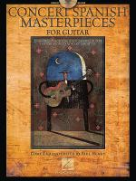 Concert Spanish Masterpieces for Guitar Sheet Music