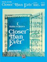 Closer Than Ever - Vocal Score Sheet Music