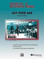 Act Your Age Sheet Music