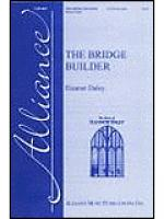 The Bridge Builder Sheet Music