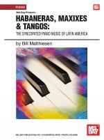 Habaneras, Maxixies & Tangos: Sheet Music