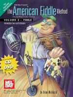 The American Fiddle Method, Volume 2 - Fiddle Book/CD/DVD Set Sheet Music