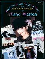 Nothing's Gonna Stop Us Now and the Hit Songs of Diane Warren, Volume 1 Sheet Music