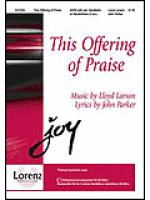 This Offering of Praise Sheet Music