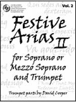 Festive Arias for Soprano or Mezzo Soprano and Trumpet, Vol. 2 Sheet Music