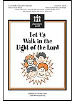 Let Us Walk in the Light of the Lord Sheet Music