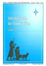 Worship Christ, The Newborn King Sheet Music