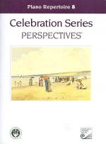 Celebration Series Perspectives: Piano Repertoire 8 Sheet Music