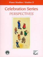 Celebration Series Perspectives: Piano Studies / Etudes 2 Sheet Music