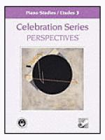 Celebration Series Perspectives: Piano Studies / Etudes 3 Sheet Music
