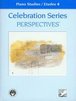 Celebration Series Perspectives: Piano Studies / Etudes 4 Sheet Music
