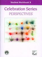 Celebration Series Perspectives: Student Workbook 3 Sheet Music
