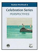 Celebration Series Perspectives: Student Workbook 6 Sheet Music
