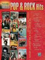 2008 Greatest Pop & Rock Hits Sheet Music