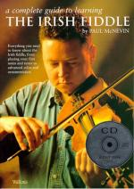 A Complete Guide To Learning The Irish Fiddle (CD Edition) Sheet Music