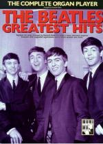 The Complete Organ Player: The Beatles Greatest Hits Sheet Music