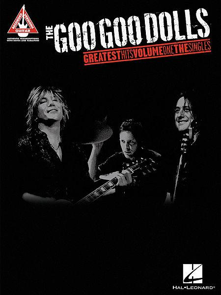 The Goo Goo Dolls - Greatest Hits Volume 1: The Singles Sheet Music