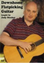 Jody Stecher: Downhome Flatpicking Guitar (DVD) Sheet Music