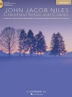 John Jacob Niles: Christmas Songs and Carols Sheet Music