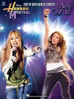 Hannah Montana and Miley Cyrus - Best of Both Worlds Concert Sheet Music