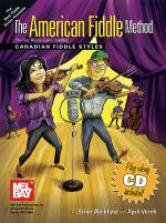 The American Fiddle Method - Canadian Fiddle Styles Book/CD Set Sheet Music
