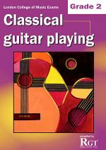 RGT - Classical Guitar Playing - Grade 2 Sheet Music
