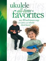 Ukulele All-Time Favorites Sheet Music