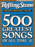 Rolling Stone: 500 Greatest Songs of All Time Sheet Music