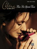 Celine Dion -- These Are Special Times Sheet Music