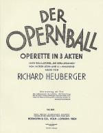 Der Opernball Operette in 3 Akten Sheet Music