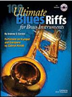 100 Ultimate Blues Riffs for Brass Instruments Sheet Music
