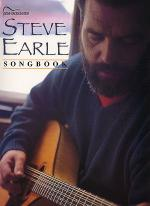 Steve Earle Songbook Sheet Music