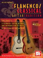 Flamenco Classical Guitar Tradition, Volume 1 Sheet Music