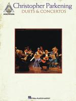 Christopher Parkening - Duets & Concertos Sheet Music