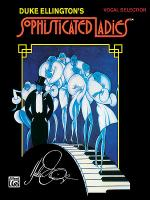 Sophisticated Ladies (Broadway Selections) Sheet Music