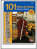 101 Popular Songs for Flute - Solos & Duets Sheet Music