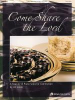 Come Share the Lord Sheet Music