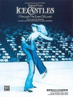 Theme from Ice Castles (Through the Eyes of Love) Sheet Music