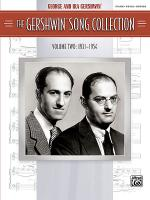 The Gershwin Song Collection (1931-1954) Sheet Music