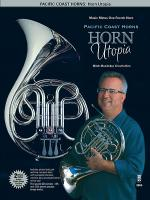Pacific Coast Horns, vol. 1: Horn Utopia Sheet Music