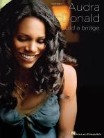 Audra McDonald -Build a Bridge Sheet Music
