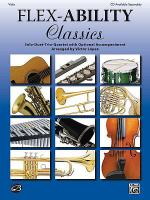 Flex-Ability Classics -- Solo-Duet-Trio-Quartet with Optional Accompaniment Sheet Music