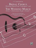 Bridal Chorus / The Wedding March Sheet Music